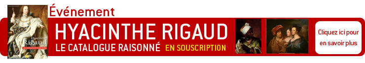 Hyacinthe Rigaud - Le catalogue raisonn