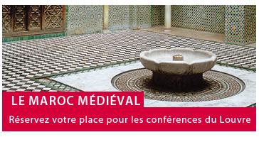 Maroc médiéval - Conférences du Louvre