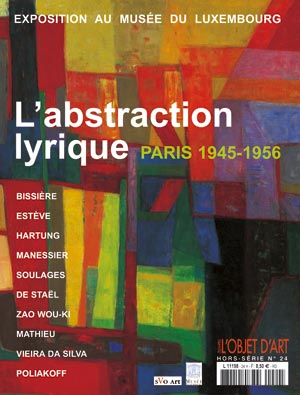 L'abstraction lyrique : Paris 1945-1956